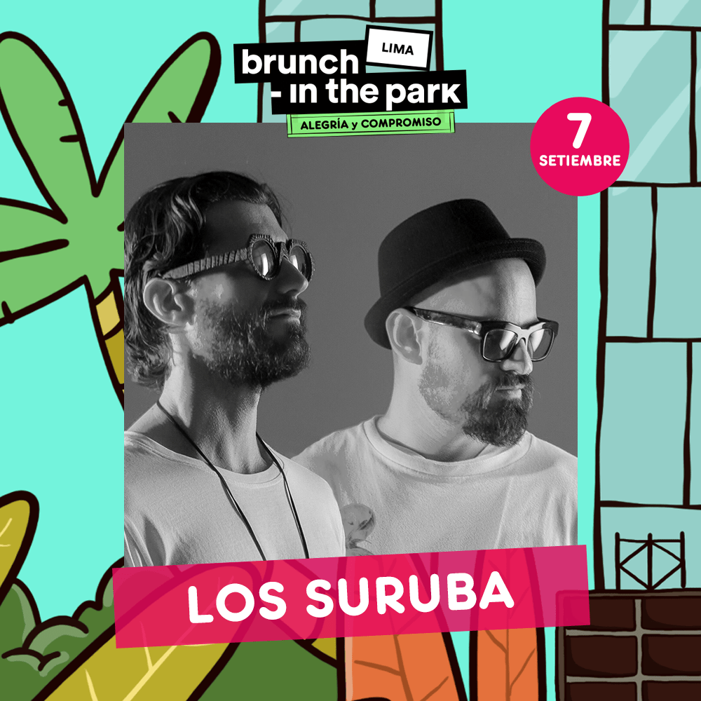 LOS SURUBA en Lima para la primera edición de Brunch -In The Park Lima / Foto: @vastiongroup - facebook