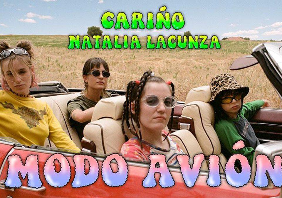 """Cariño y Natalia Lacunza """"Modo Avión"""""""