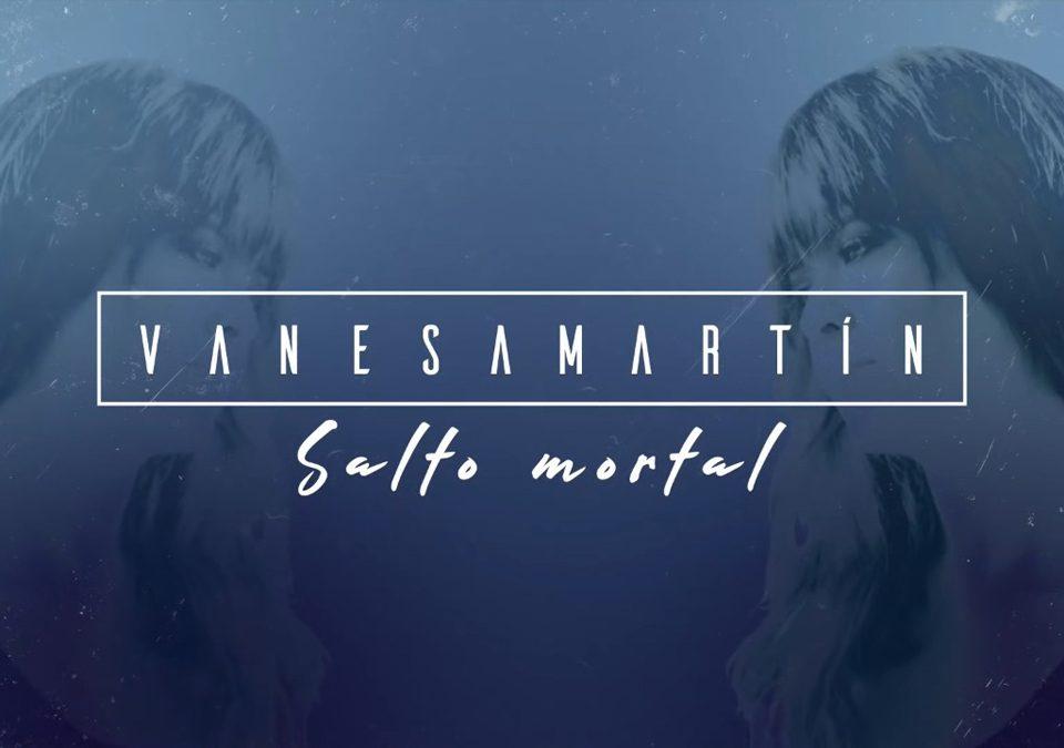 """""""Salto Mortal"""" el nuevo single de Vanessa Martín"""