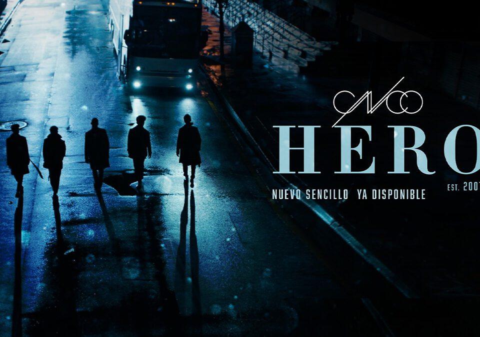 'HERO', es el último sencillo de CNCO, perteneciente a su próximo álbum Dejà Vu.