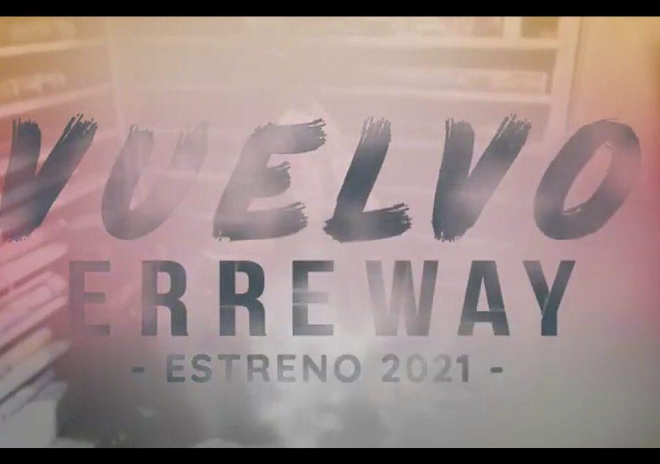 """Vuelvo"", Erreway 2021"