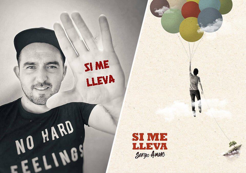 """""""Si Me Lleva"""", el nuevo tema de Sergio Amaro / Foto: Difusión"""