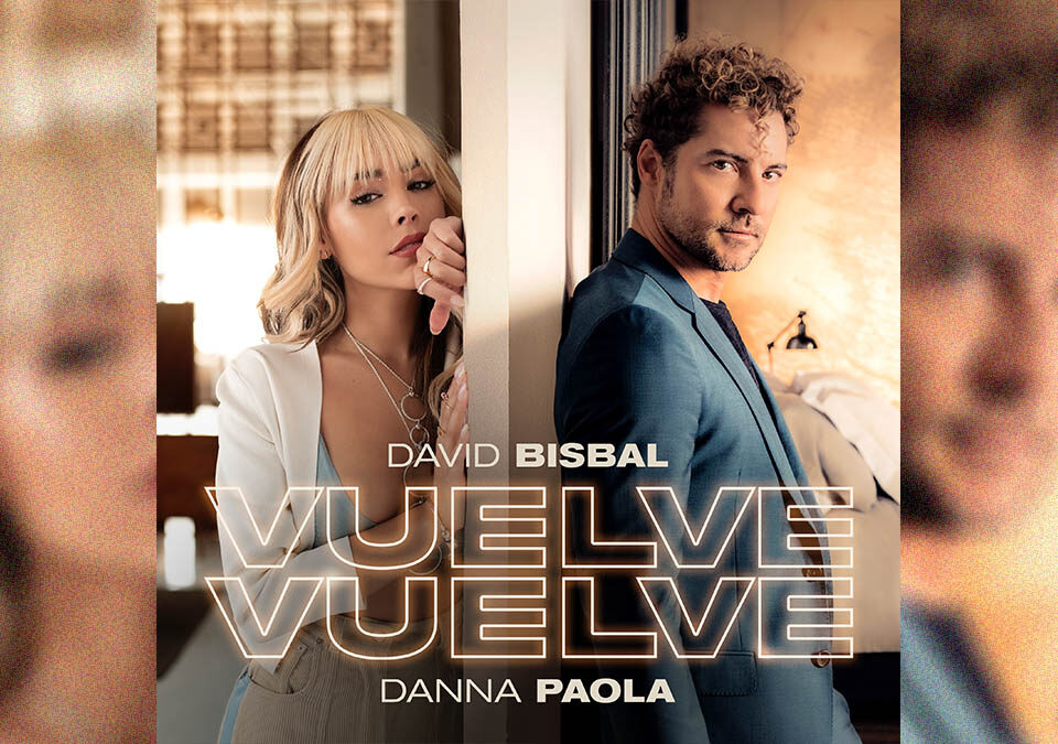 David Bisbal y Danna Paola presentan su primera colaboración Vuelve, vuelve / Foto: Universal Music Group
