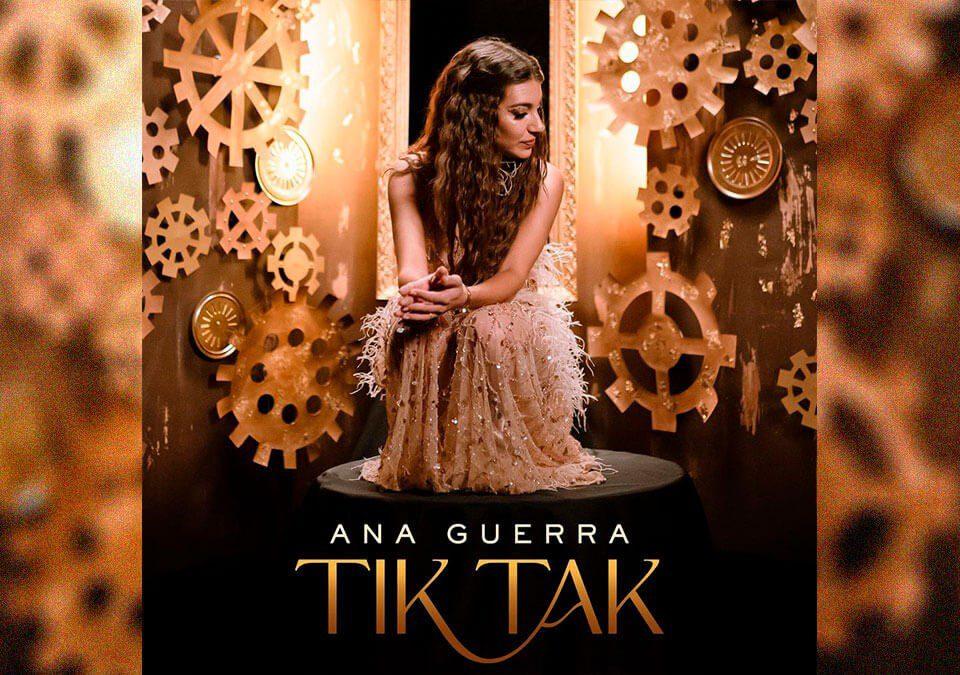 """Ana Guerra regresa más fuerte que nunca con """"TIK TAK"""""""