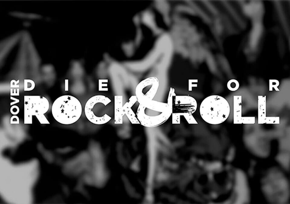 DOVER: Die for Rock & Roll - La Película Documental