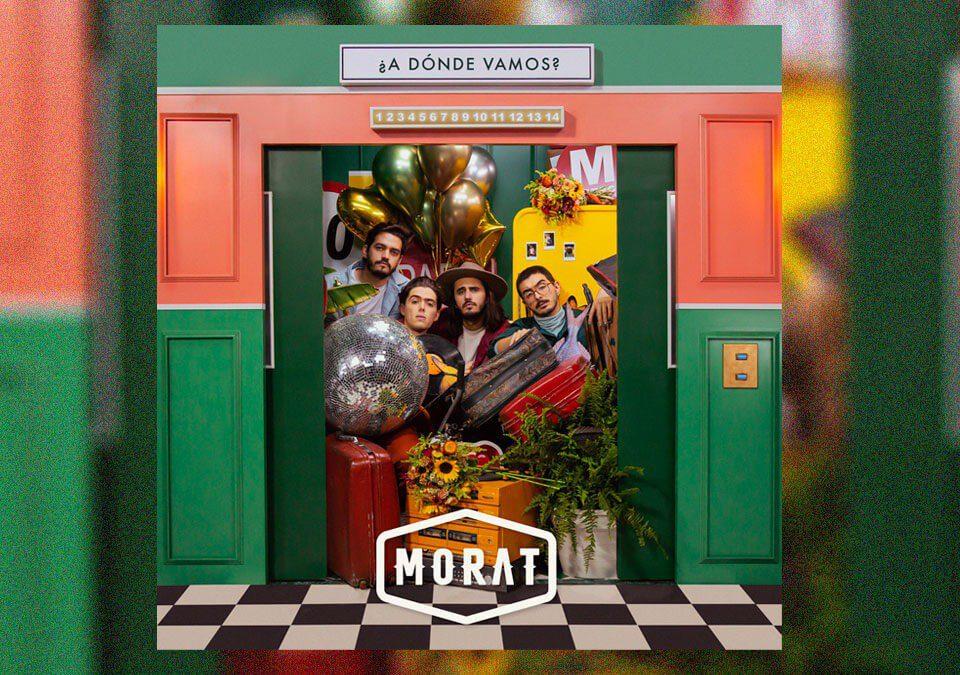 """""""¿A Dónde Vamos?"""", es el tercer álbum de Morat"""